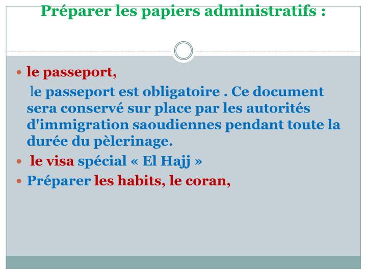 Préparer les papiers administratifs: