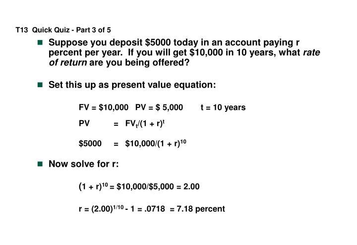 T13  Quick Quiz - Part 3 of 5