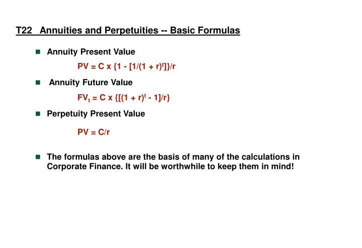 T22   Annuities and Perpetuities -- Basic Formulas