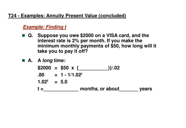 T24 - Examples: Annuity Present Value (concluded)