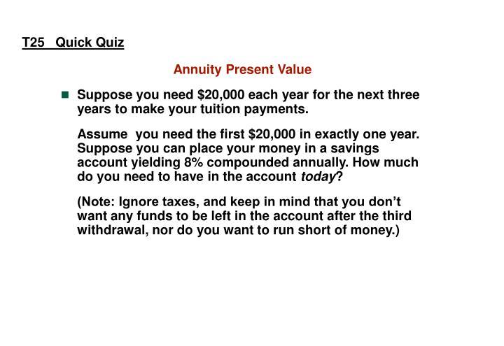 T25   Quick Quiz
