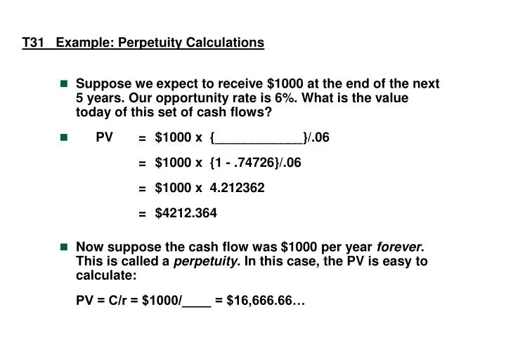 T31   Example: Perpetuity Calculations