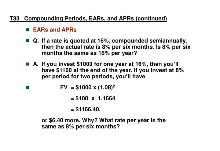 T33   Compounding Periods, EARs, and APRs (continued)