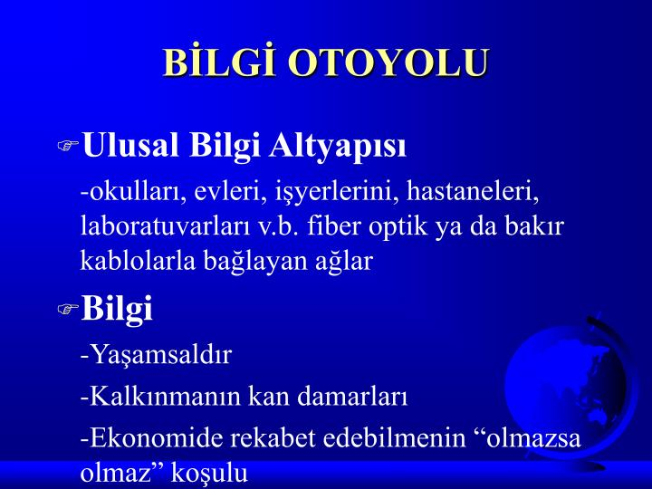 BİLGİ OTOYOLU