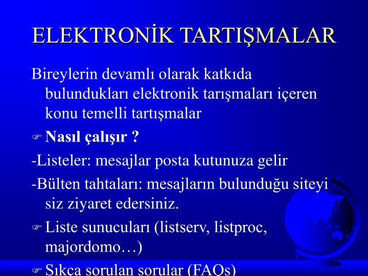 ELEKTRONİK TARTIŞMALAR