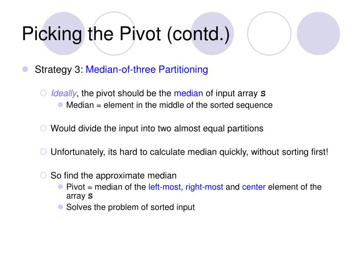 Picking the Pivot (contd.)