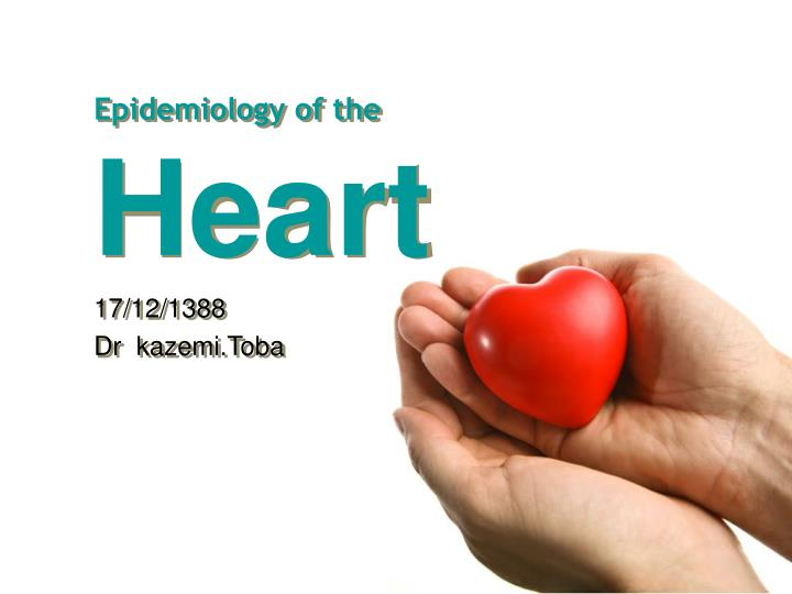 Epidemiology of the