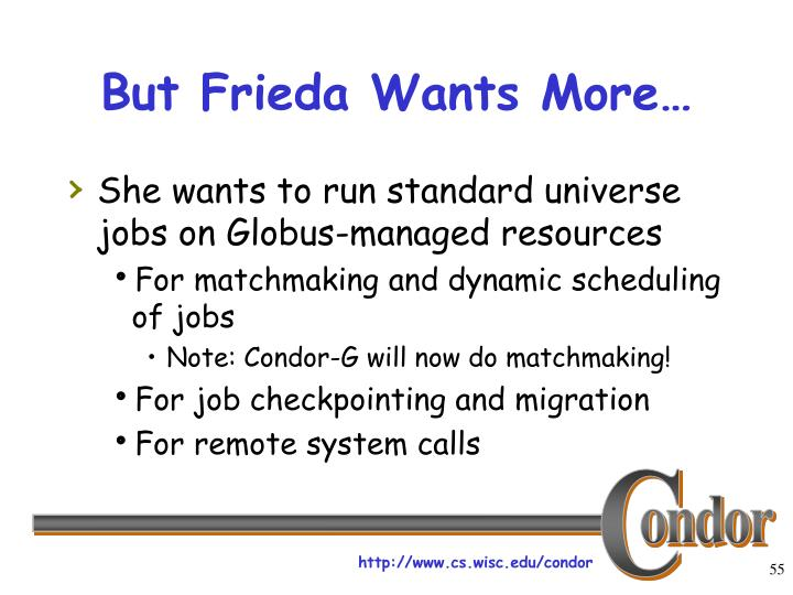 But Frieda Wants More…