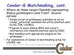 condor g matchmaking cont2