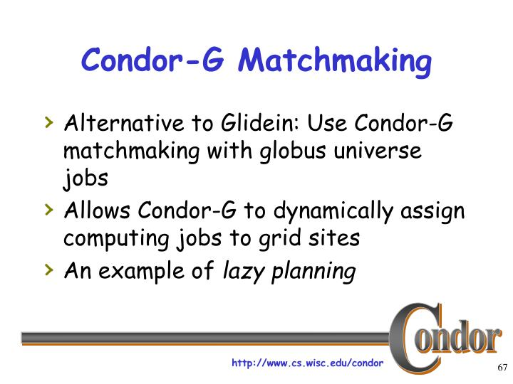 Condor-G Matchmaking