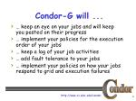 condor g will