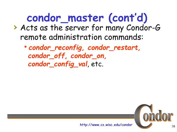 condor_master (cont'd)