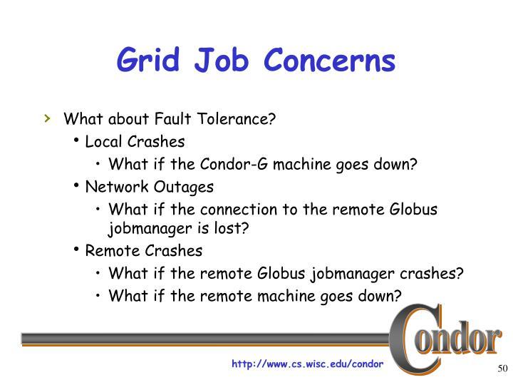 Grid Job Concerns