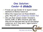 one solution condor g glidein