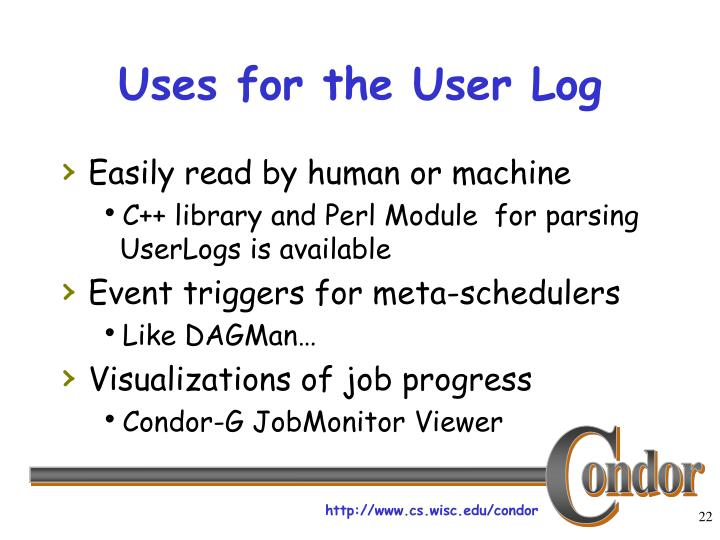 Uses for the User Log