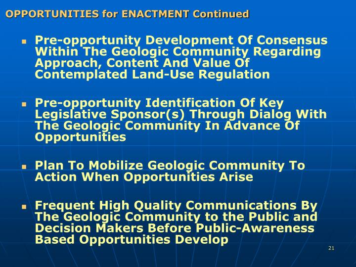 OPPORTUNITIES for ENACTMENT Continued