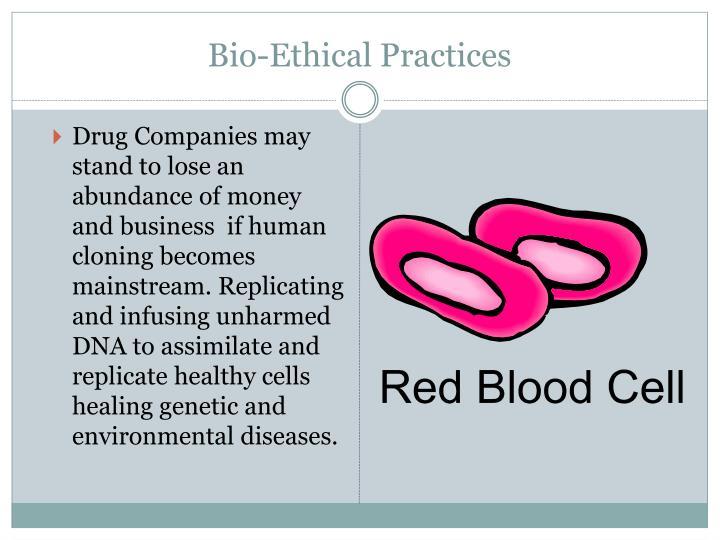 Bio-Ethical Practices