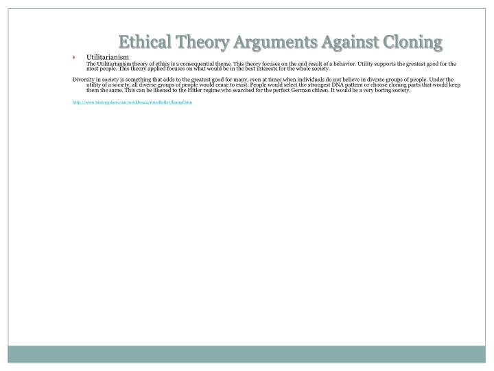 Ethical Theory Arguments Against Cloning