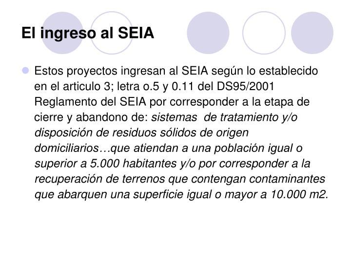 El ingreso al SEIA