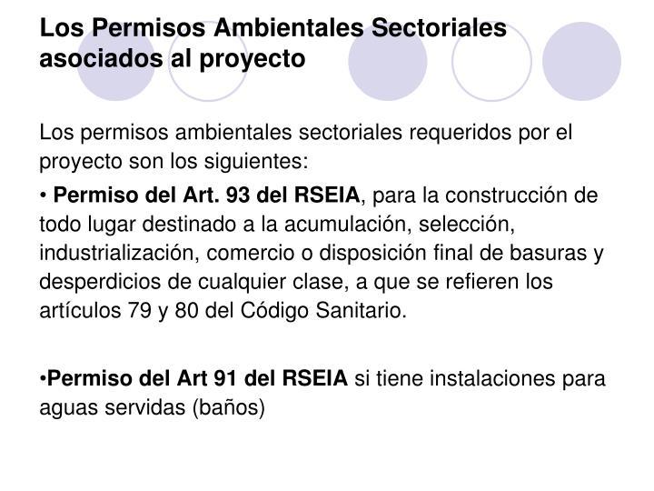 Los Permisos Ambientales Sectoriales asociados al proyecto