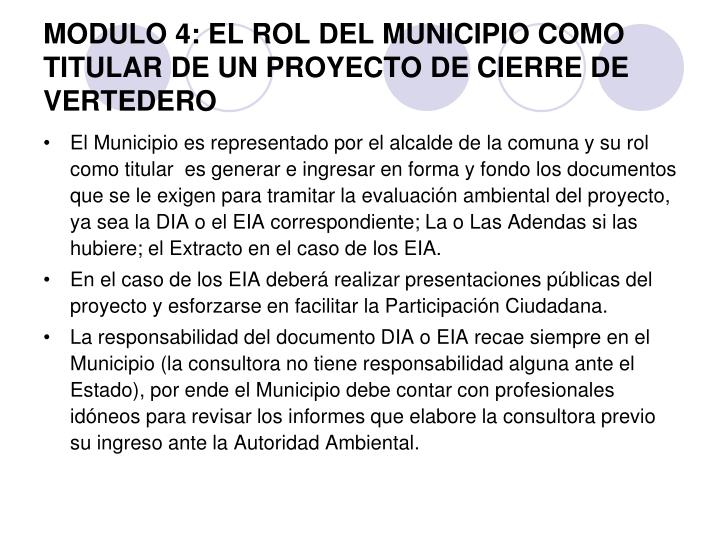 MODULO 4: EL ROL DEL MUNICIPIO COMO TITULAR DE UN PROYECTO DE CIERRE DE VERTEDERO