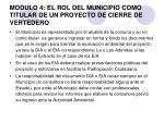modulo 4 el rol del municipio como titular de un proyecto de cierre de vertedero