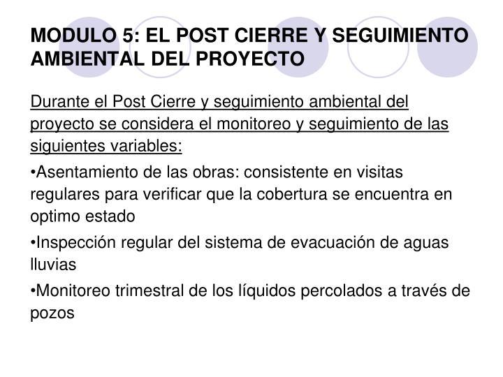 MODULO 5: EL POST CIERRE Y SEGUIMIENTO AMBIENTAL DEL PROYECTO