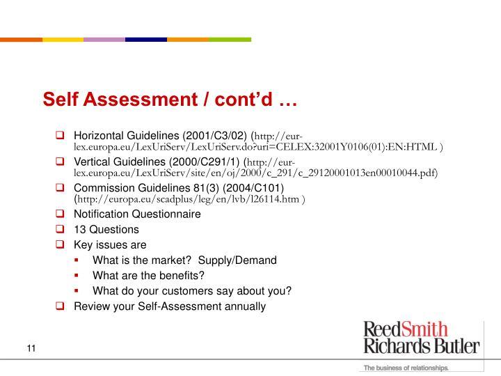 Self Assessment / cont'd …