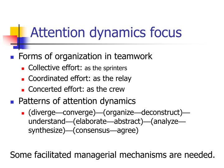 Attention dynamics focus