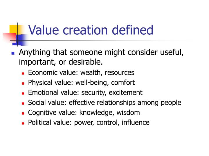 Value creation defined