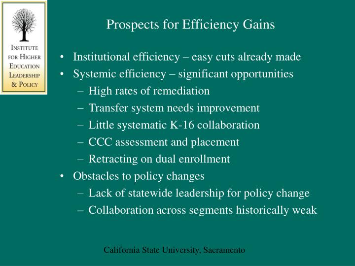 Prospects for Efficiency Gains