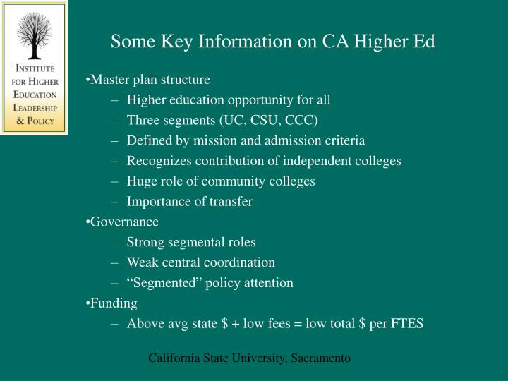Some Key Information on CA Higher Ed