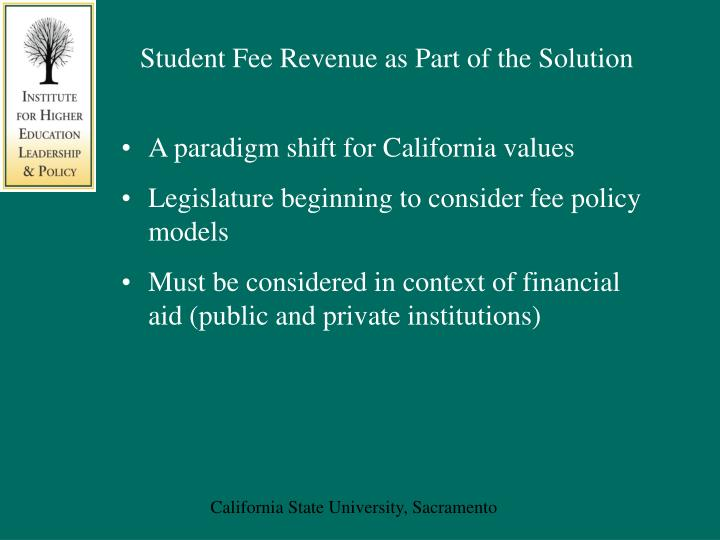 Student Fee Revenue as Part of the Solution
