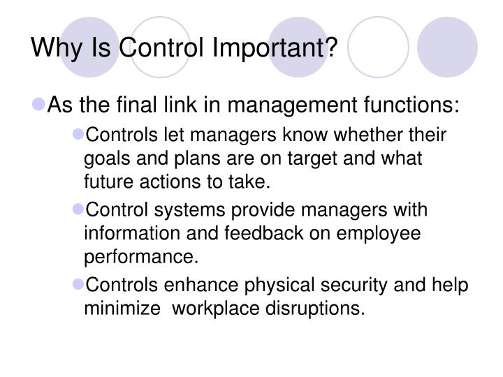 Why Is Control Important?