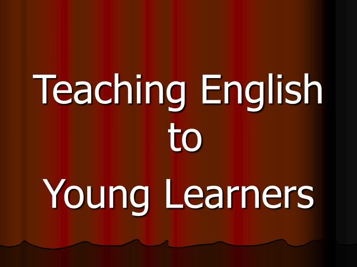 Teaching English to