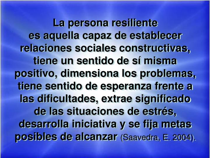 La persona resiliente