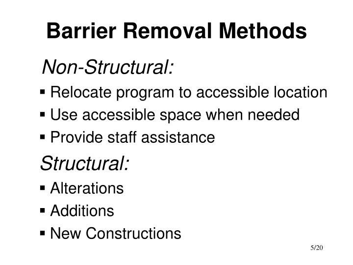 Barrier Removal Methods