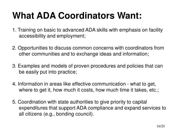 What ADA Coordinators Want: