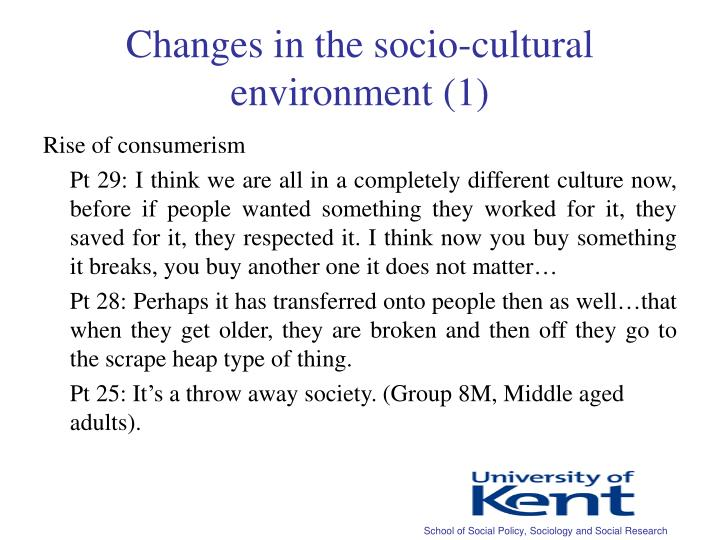 Changes in the socio-cultural environment (1)