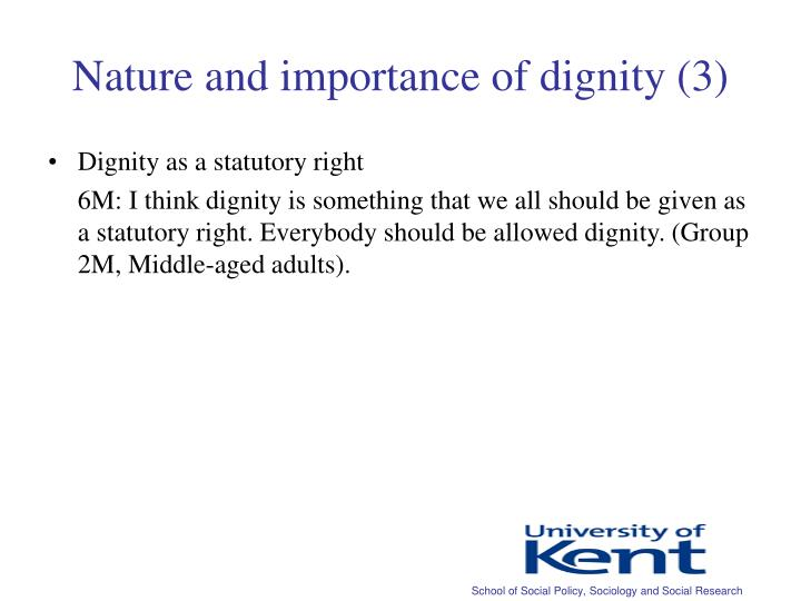 Nature and importance of dignity (3)