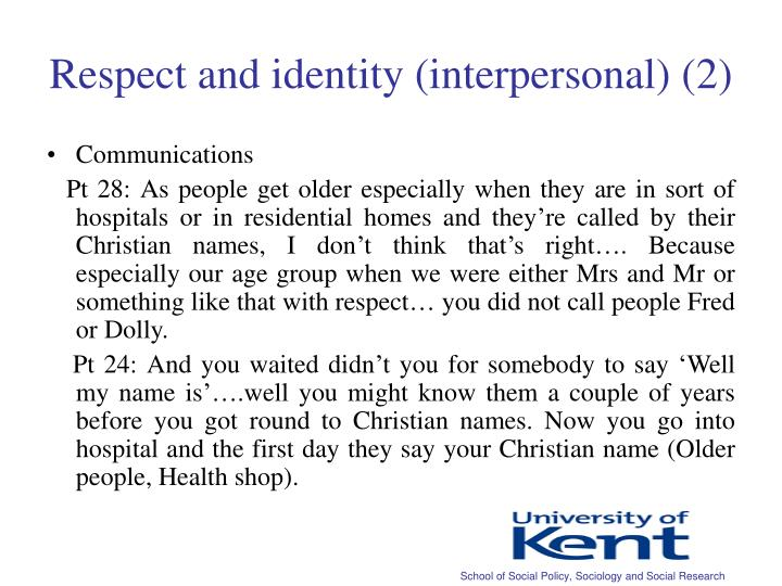 Respect and identity (interpersonal) (2)