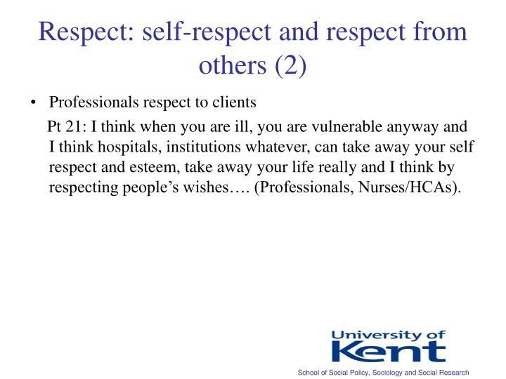 Respect: self-respect and respect from others (2)