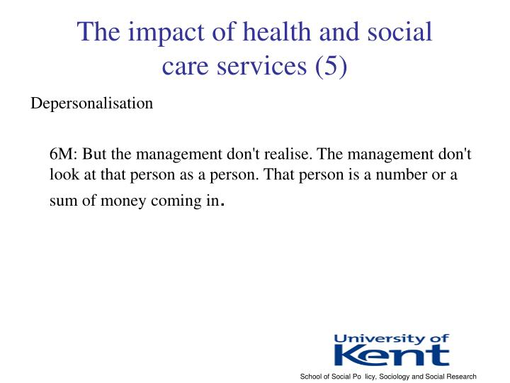 The impact of health and social
