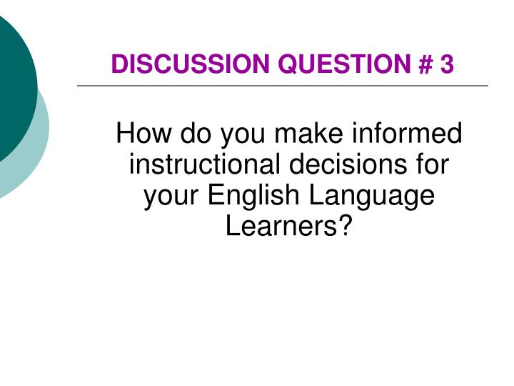 DISCUSSION QUESTION # 3