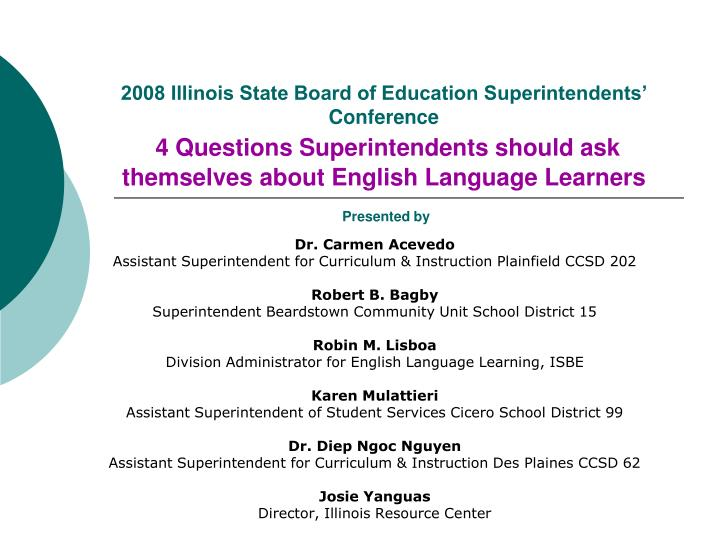 2008 Illinois State Board of Education Superintendents' Conference