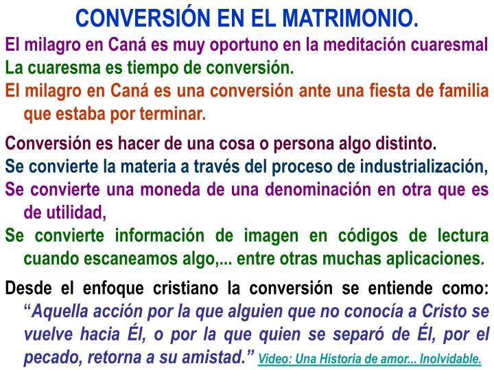 CONVERSIÓN EN EL MATRIMONIO.