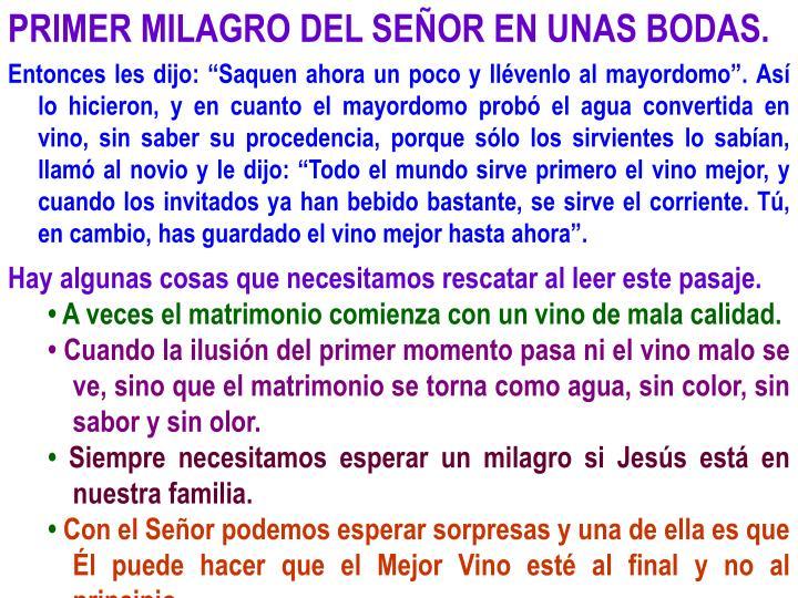 PRIMER MILAGRO DEL SEÑOR EN UNAS BODAS.