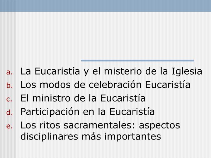 La Eucaristía y el misterio de la Iglesia