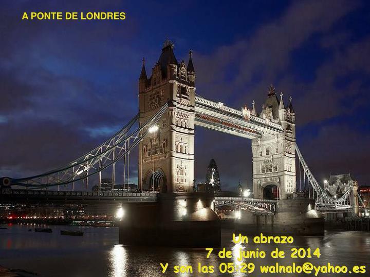 A PONTE DE LONDRES