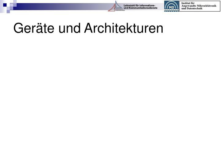 Geräte und Architekturen